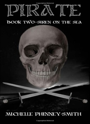 Pirate Book Two: Siren Of The Sea