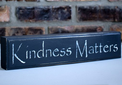 Gray Kindness Matters Sign