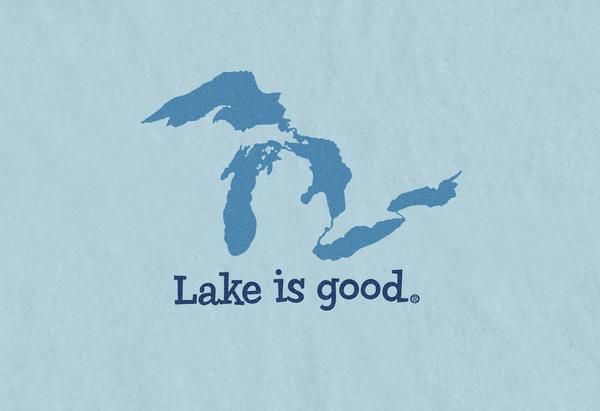 Lake is Good Blue Great Lakes