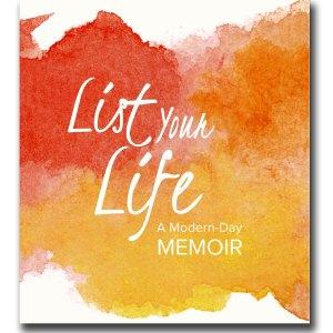 List Your Life: A Modern-Day Memoir Journal
