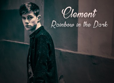 Clément Rainbow in the Dark