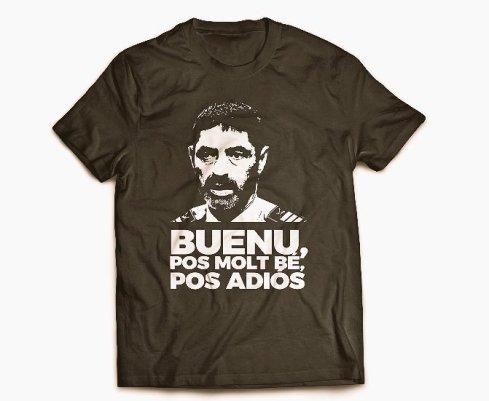 T-shirt BuenoPuesMoltBéPuesAdiós