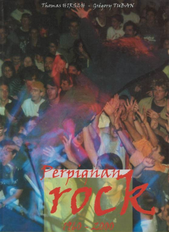 Perpignan Rock (1960-2000) : le livre