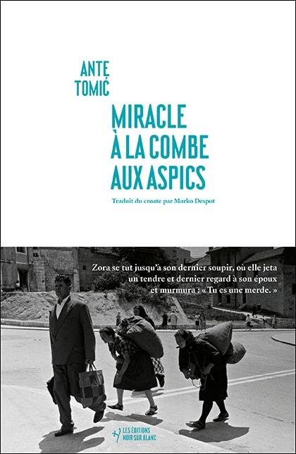 Miracle à la Combe aux Aspics d'Ante Tomić