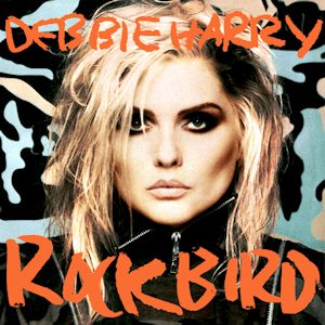 Deborah_Harry_-_Rockbird