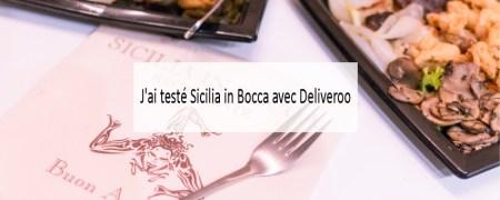 J'ai testé Sicilia in Bocca avec Deliveroo - Made me Happy - Blog Bordeaux Lifestyle (cover)