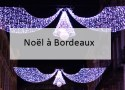 Noël à Bordeaux - Blog Made Me Happy (cover)