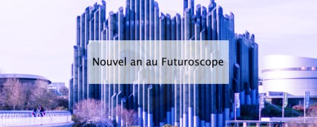 Futuroscope - Blog lifestyle bordeaux (cover)
