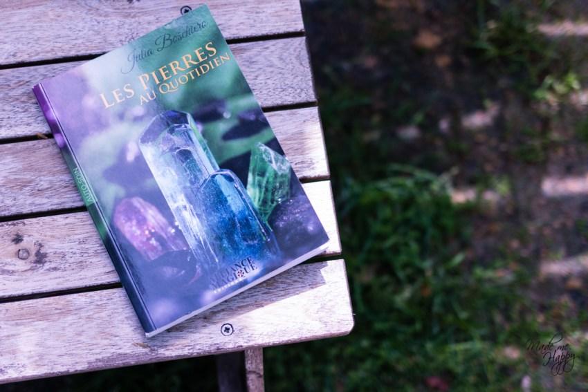 Livre Les Pierres au quotidien Julia Boschiero - Cadeaux anniversaire - Blog lifestyle Bordeaux