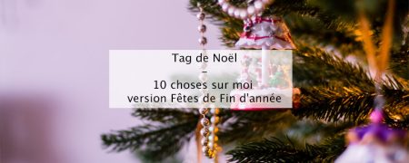 Tag de Noël - Blog lifestyle bordeaux