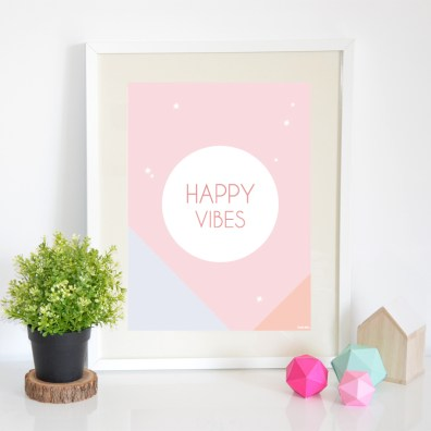 Affiche Happy vibes Petite mila