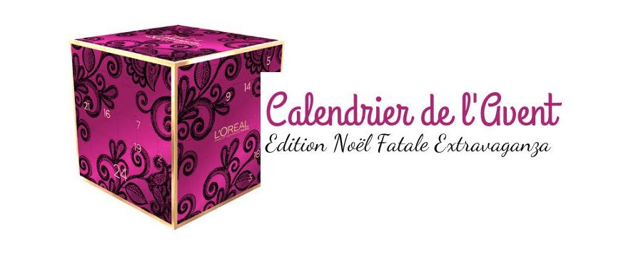 Mon calendrier de l'Avent 2016 : Extravaganza de l'Oréal