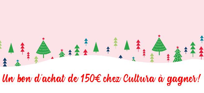 [Le calendrier de l'Avent des Dindes] Un bon d'achat de 150 euros chez Cultura