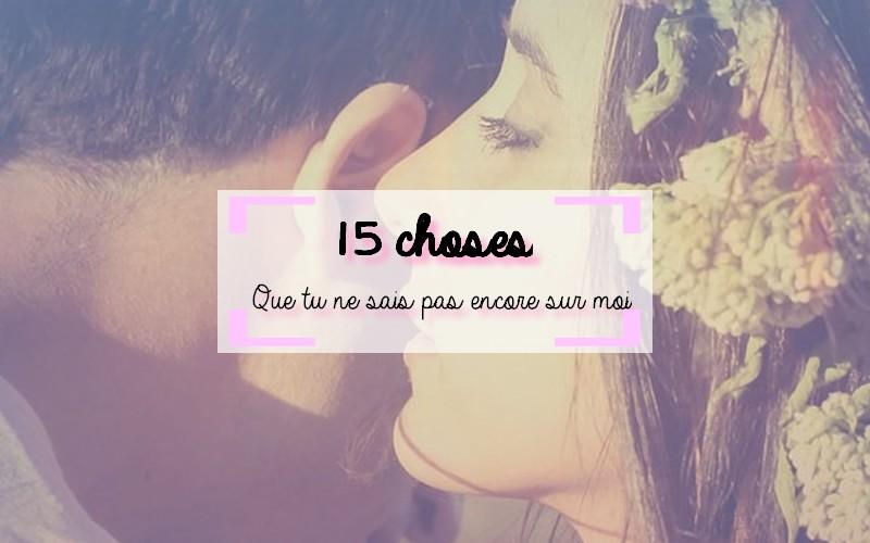 15 choses