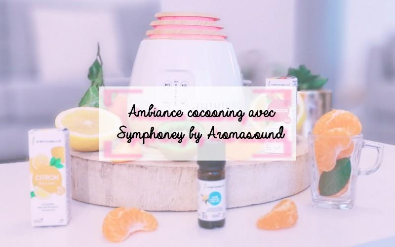Diffuseur d'huiles essentielles Symphoney Aromasound - Blog lifestyleBLOG