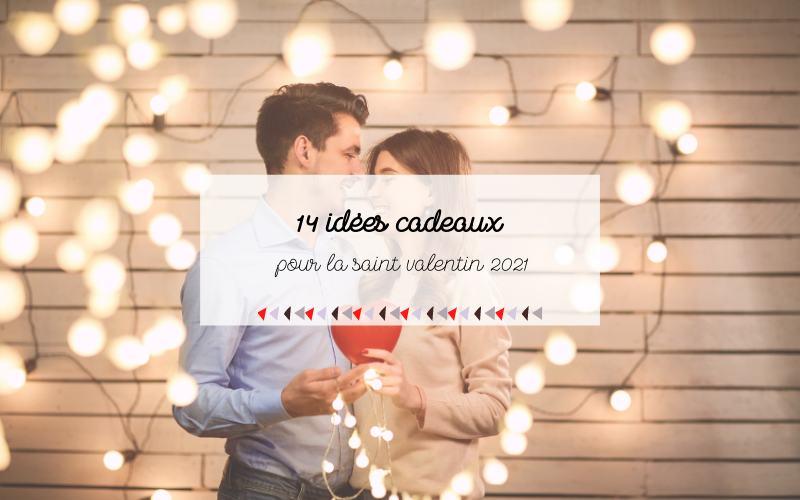 Idées cadeaux saint valentin 2021 femmes et hommes