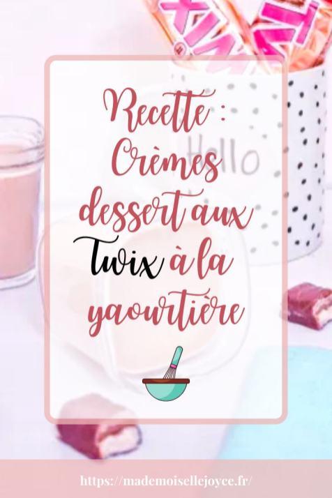 Recette : Crèmes dessert aux Twix à la yaourtière
