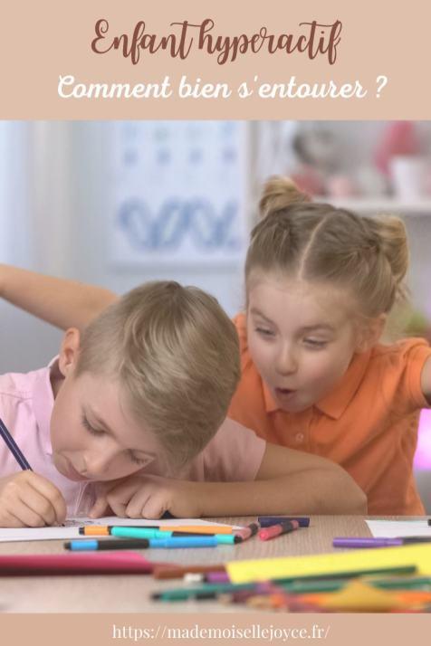Enfant hyperactif, comment s'entourer