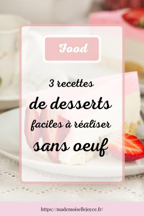 Top 3 des desserts sans œuf