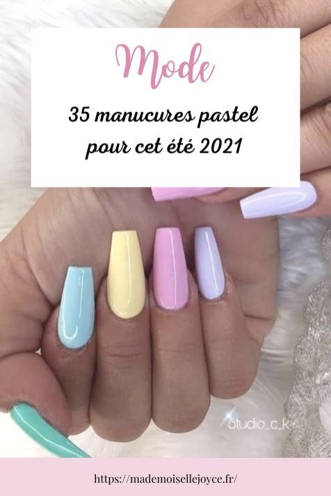 Manucure pastel été 2021