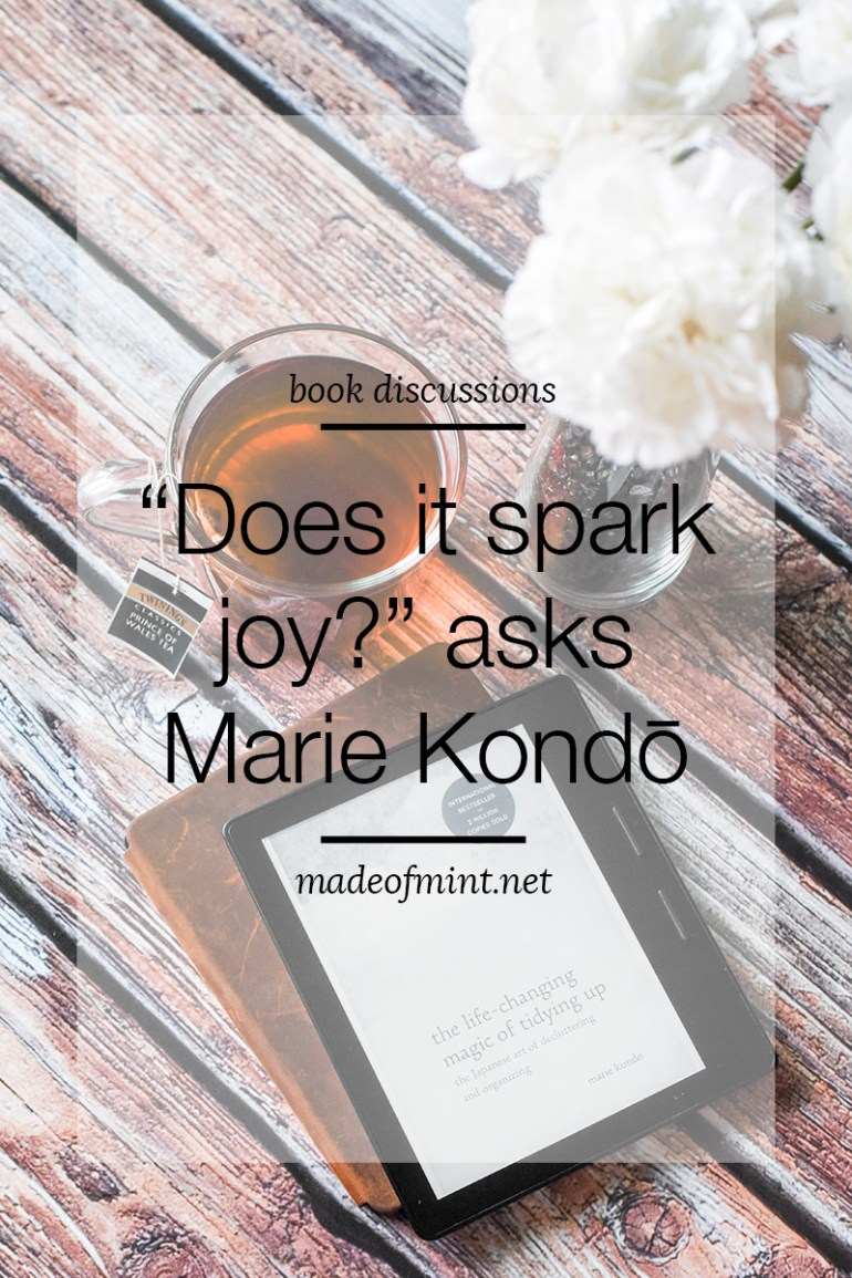 Book Reviews: The Life-Changing Magic of Tidying Up and Spark Joy by Marie Kondo | madeofmint.net