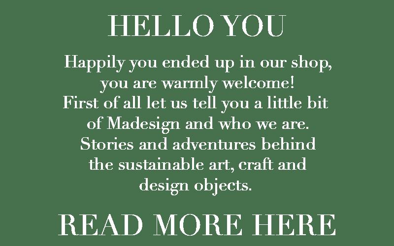 Madesign story