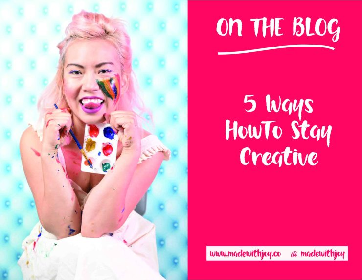 five ways how to stay creative