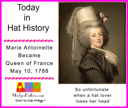 May 10 Today in Hat History