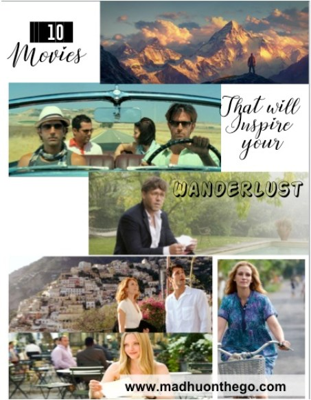 10 movies that will inspire your wanderlust