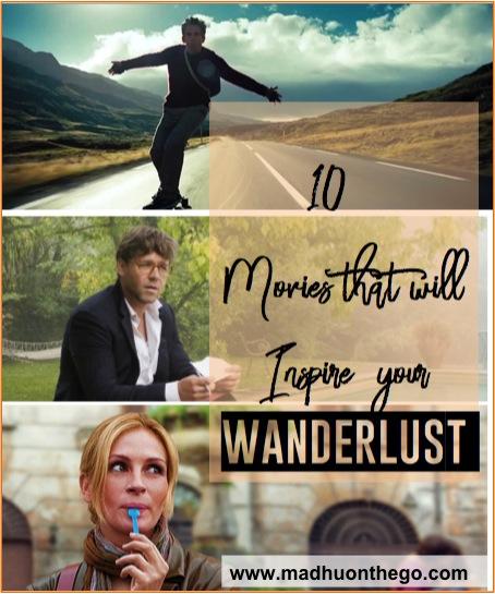 10 movies to inspire your wanderlust.jpg