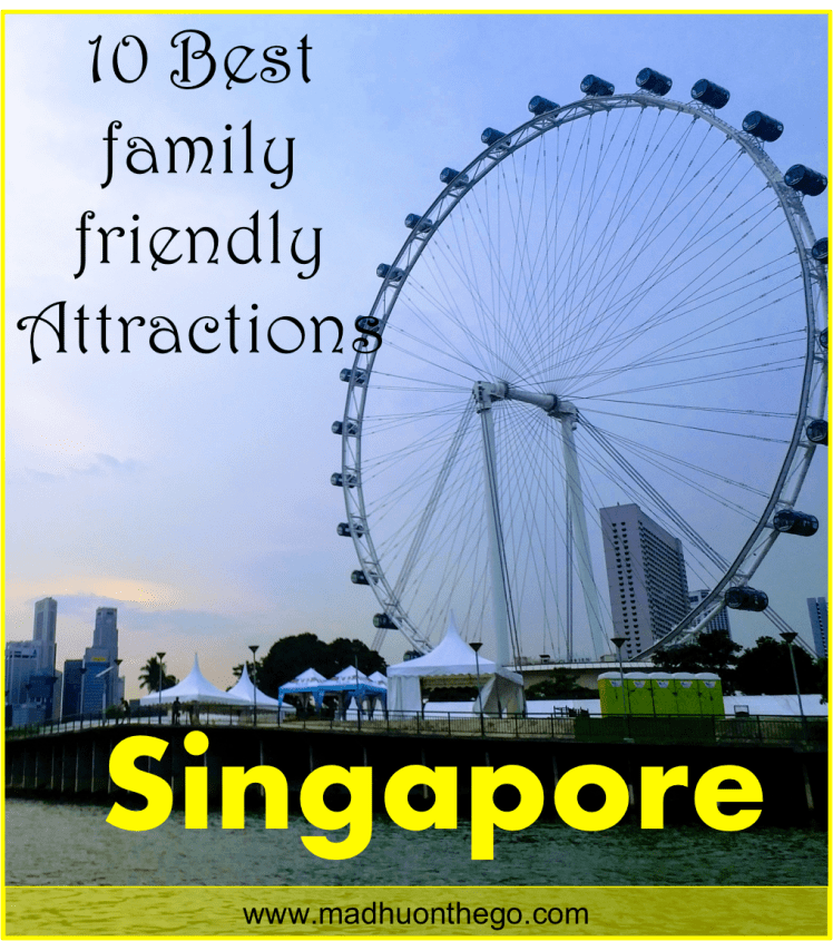 10 best family friendly attraction in Singapore- city guide.png