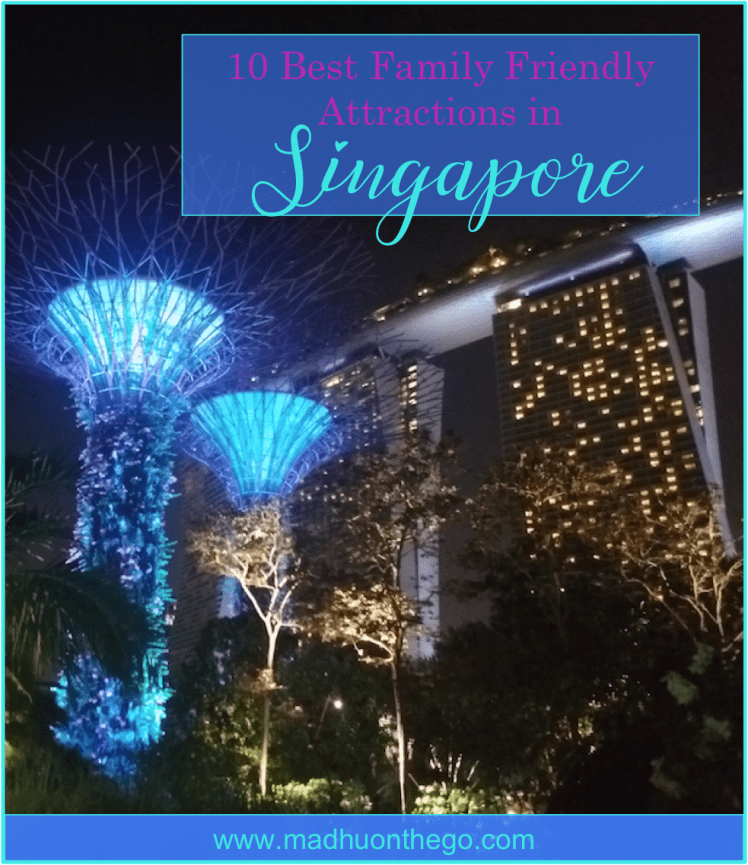 10 BestFamily friendly attraction in Singapore.png