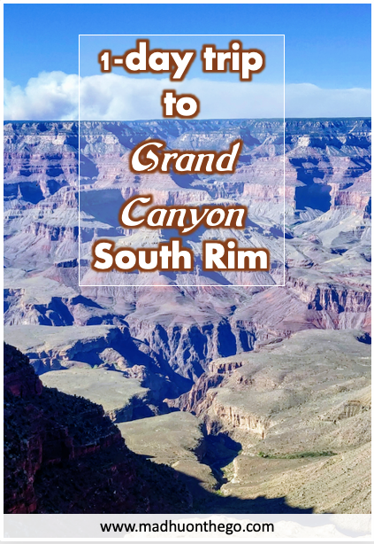 1 day trip to Grand Canyon south Rim with Family