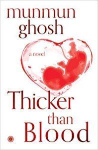 Thicker than blood by munmun ghosh