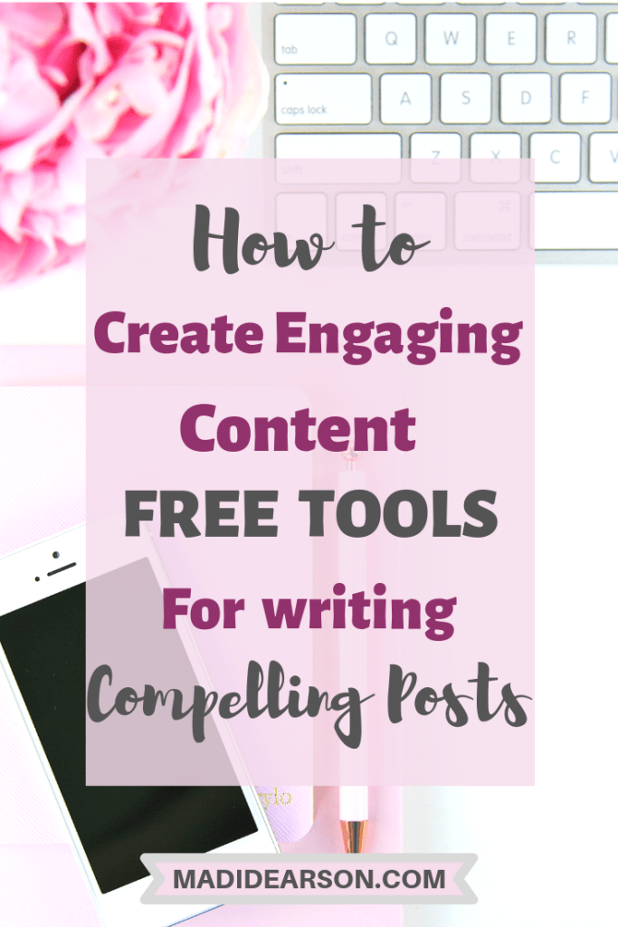 how to create engaing content, free tools and tips