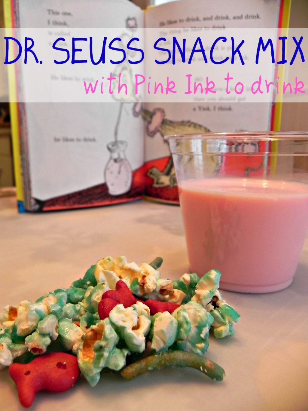 Dr. Seuss Snack Mix and Pink Ink