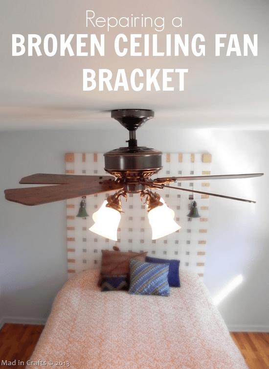 Repairing-a-Broken-Ceiling-Fan-Brack-25255B1-25255D