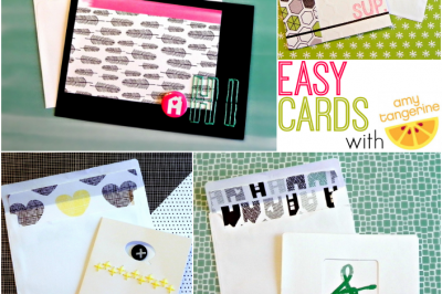 Easy Card Making with Amy Tangerine Products