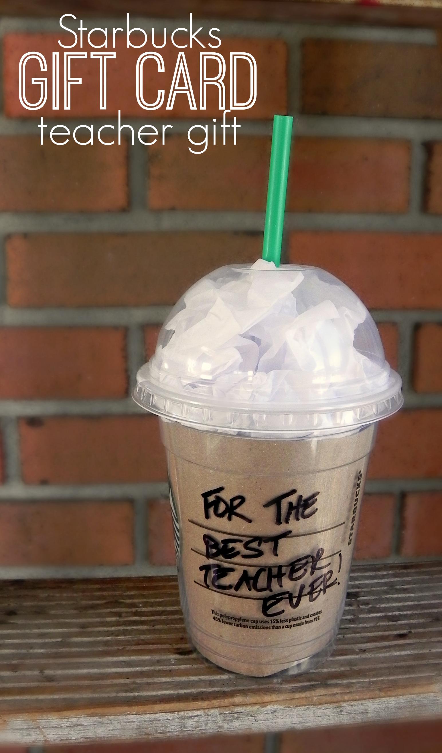 Starbucks Gift Card Teacher Gift