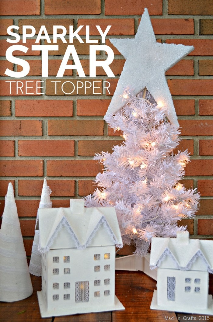 How to Make A Sparkly Star Tree Topper