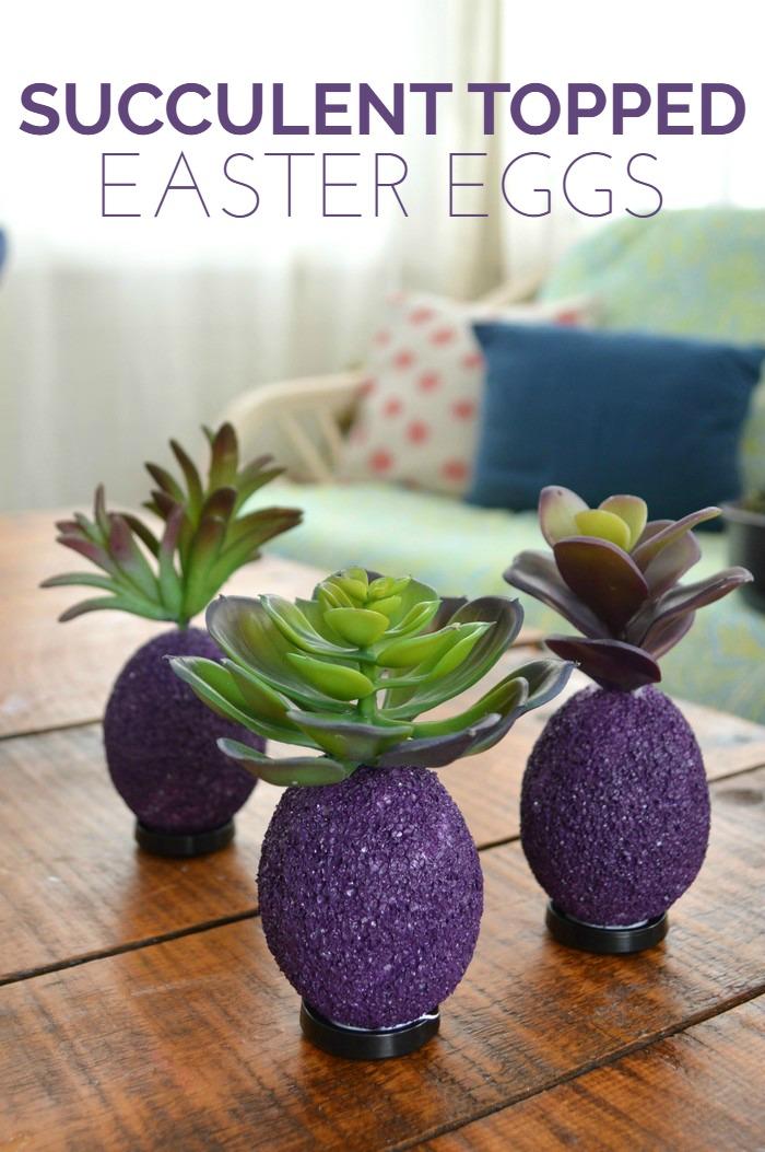 Succulent Topped Easter Egg Tutorial