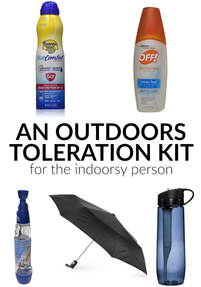 An Outdoors Toleration Kit for the Indoorsy Person