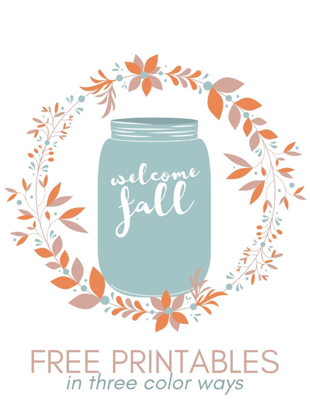 "FREE ""WELCOME FALL"" MASON JAR PRINTABLES"