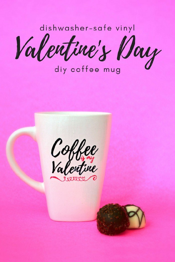 Coffee mug that says Coffee is My Valentine in black and pink vinyl on a pink background
