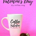 Make A Dishwasher Safe Vinyl Mug For Valentine S Day Holiday Videos Mad In Crafts