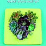 Dollar Store Faux Succulent Wall Art Home Decor Videos Mad In Crafts