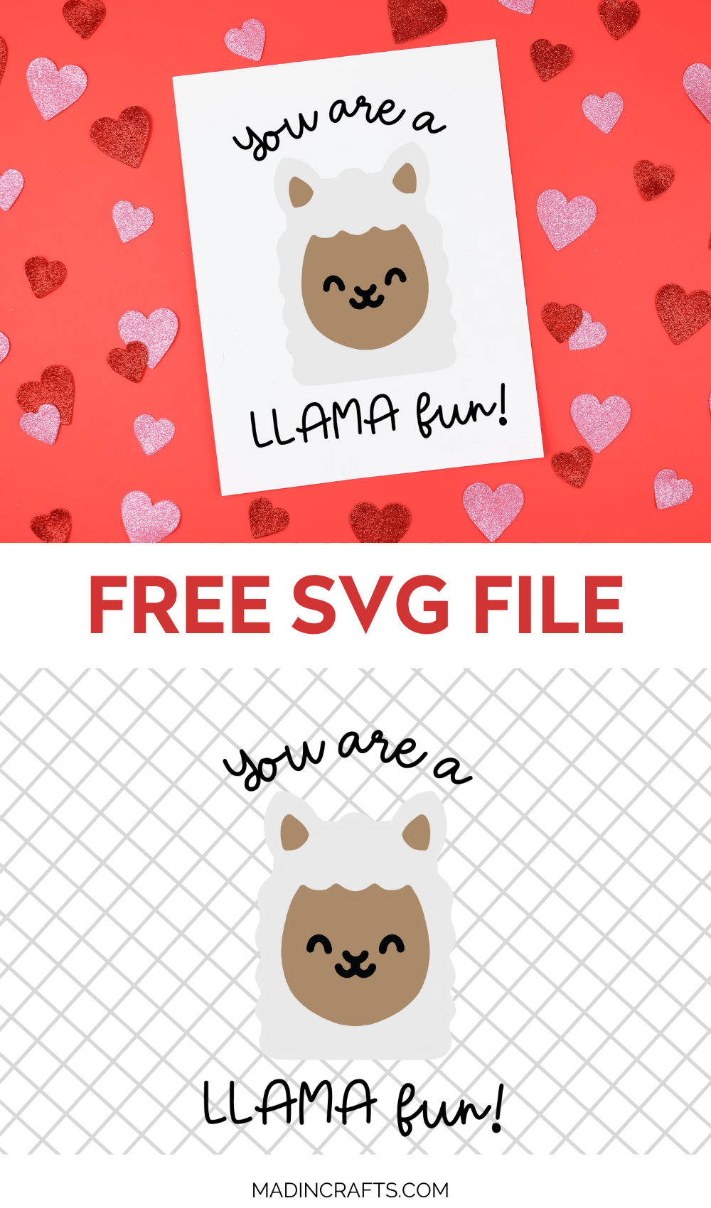 Download YOU ARE A LLAMA FUN - FREE VALENTINE SVG Crafts Mad in Crafts