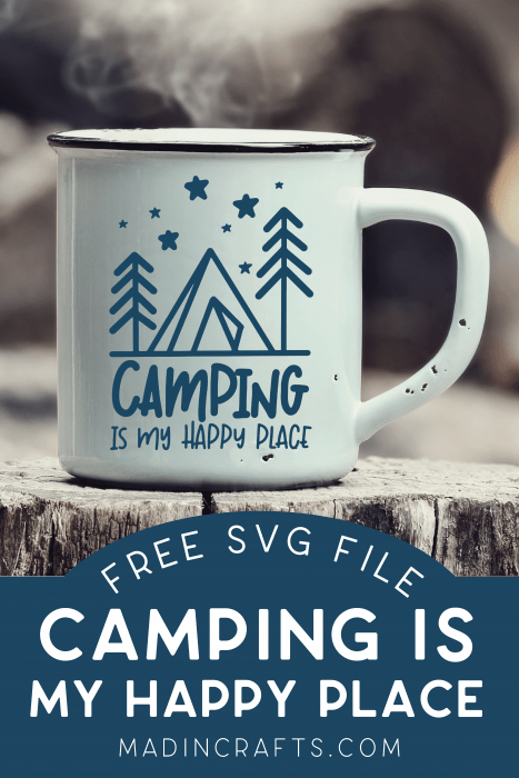 A camping mug with Camping is My Happy Place design on an old log