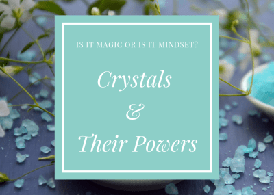 Crystals & Their Powers