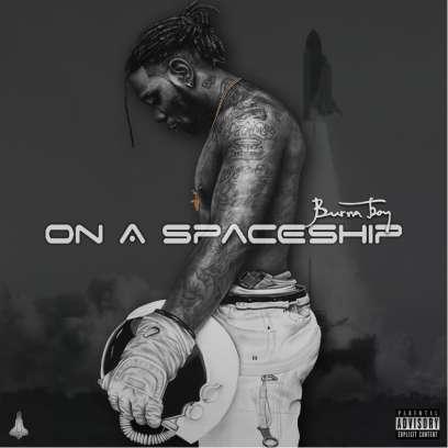 Madjack Ent . Burna Boy unveils album promo for 'On A Spaceship'